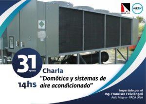 """Charla """"Domótica y sistemas de aire acondicionado"""" – Ing. Francisco Feliciángeli"""