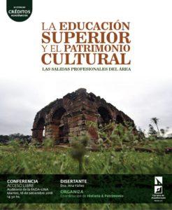 """Conferencia """"La educación superior y el patrimonio cultural. Las salidas profesionales del área"""""""