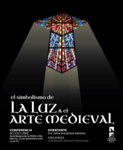 """Conferencia """"El simbolismo de la luz y el arte medieval"""""""