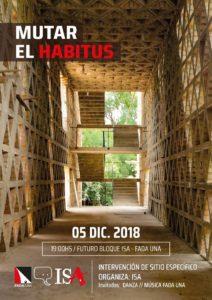 Mutar el Habitus, intervención de sitio específico del futuro edificio del ISA