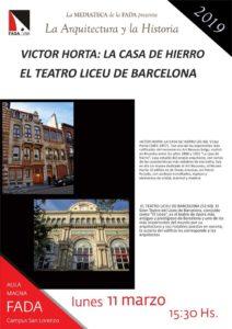 """La Arquitectura y la Historia: Víctor Horta """"La Casa de Hierro – El Teatro Liceu de Barcelona"""