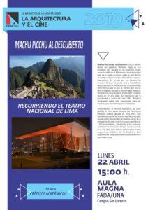 La Arquitectura y la Historia: «Machu Picchu al Descubierto» – «Recorriendo el Teatro Nacional de Lima»